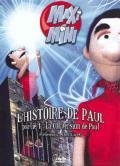 Maxi Mini - Saison 5, Paul, 1ère partie: la conversion de Paul