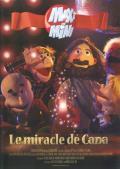 Maxi Mini - Saison 6, épisode 1 : Le miracle de Cana