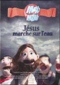 Maxi Mini - Saison 6, épisode 4 : Jésus marche sur l'eau